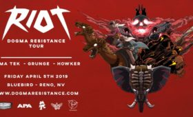 RIOT Dogma Resistance Tour at The Bluebird