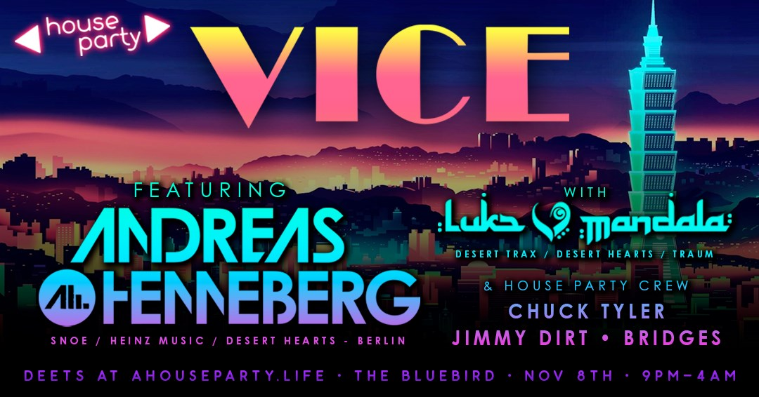 House Party VICE feat. Andreas Henneberg