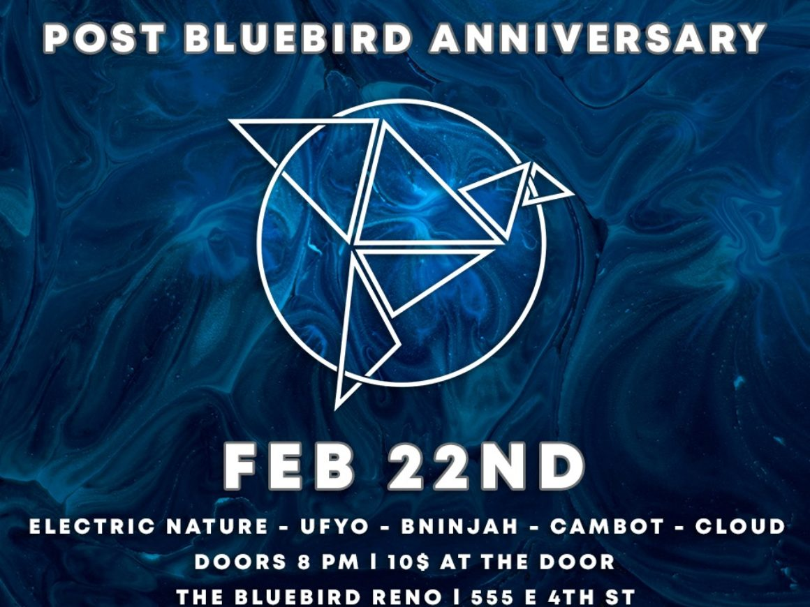 The Bluebird Reno - Bluebird [post] Anniversary 2-22