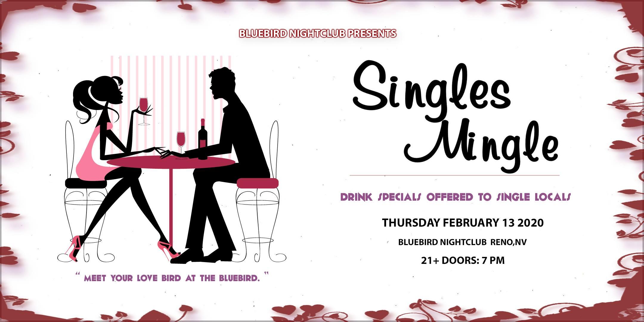 The Bluebird Reno - Singles Mingle - Feb 13